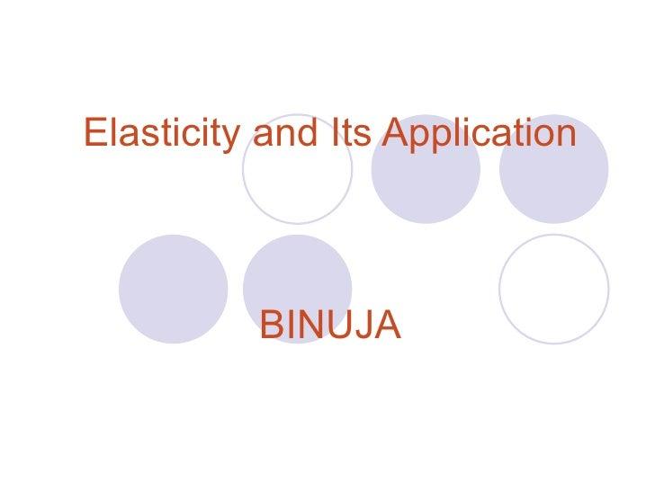 Elasticity and Its Application BINUJA
