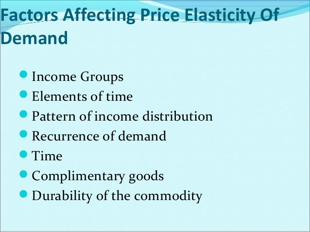 Positive Income elasticity of demand Income Elasticity Equal to Unity or  One Income Elasticity Greater Than Unity Or On...