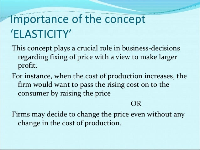 Contd… This would be beneficial depending on: a) The price elasticity of demand for the product. b) Price elasticity of de...