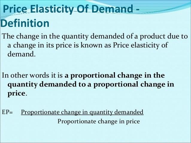 Degrees Of Price Elasticity Of Demand 1) Perfectly elastic demand 2) Relatively elastic demand 3) Elasticity of demand equ...