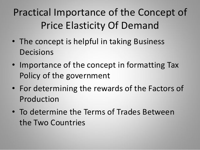 the importance for price elasticity of demand essay