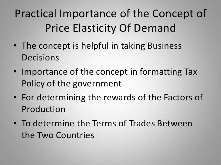 price elasticity of demand and practical Get an answer for 'what are the possible disadvantages of price elasticity of demand to firms' and find homework help for other social sciences, economics, elasticity questions at enotes.