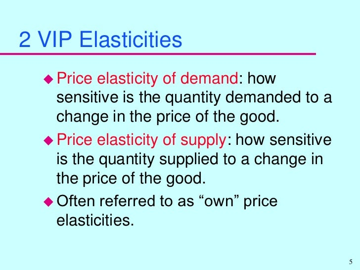 elasticity of supply Elasticity definition is  elasticity is a measure of how much the quantity demanded of a service/good changes in relation to its price, income or supply.