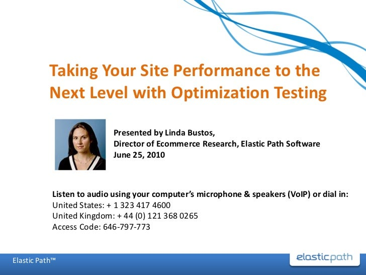 Taking Your Site Performance to the           Next Level with Optimization Testing                           Presented by ...