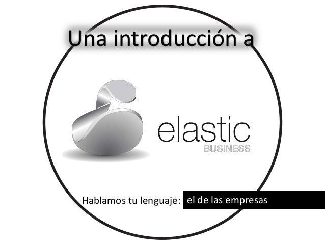 Hablamos tu lenguaje: el de las empresas Una introducción a