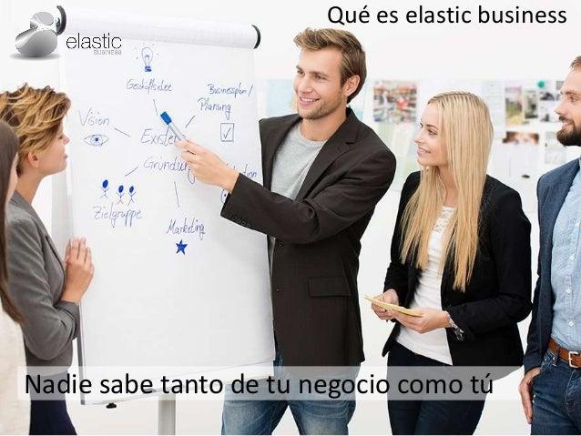 Una introducción a elastic business Slide 3