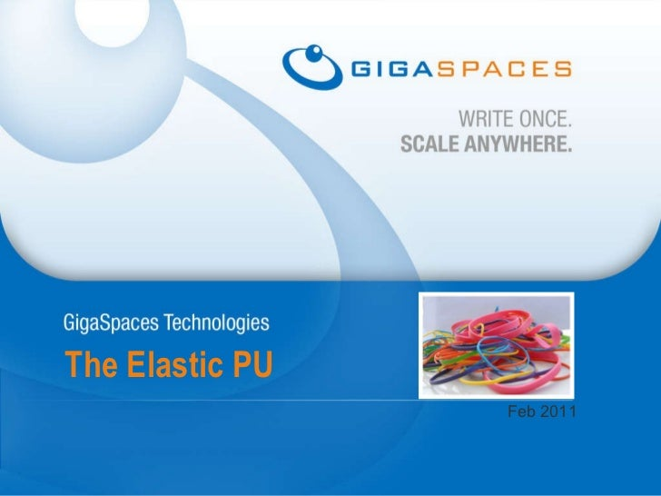 The Elastic PU Feb 2011