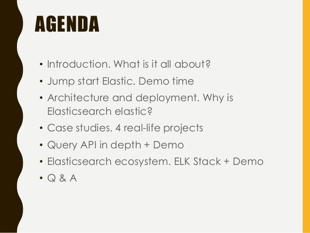 Elasticsearch, Logstash, Kibana. Cool search, analytics, data mining and more... Slide 3