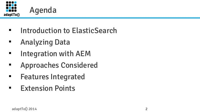 Elastic search adaptto2014 Slide 2
