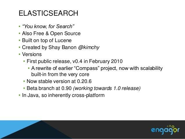 TERMINOLOGYMySQL                   Elastic SearchDatabase                IndexTable                   TypeRow             ...