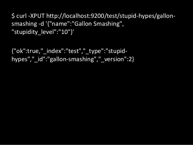 """TERMINOLOGY (CONT""""D)MySQL                       Elastic SearchSELECT field, COUNT(*)      FacetFROM table GROUP BY field"""