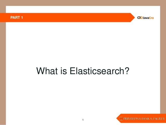 PART 1 1 What is Elasticsearch?