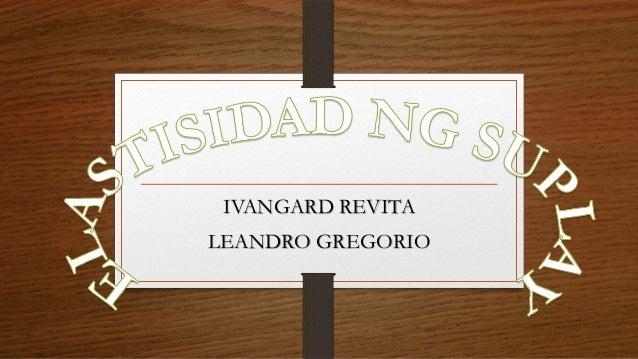 IVANGARD REVITA LEANDRO GREGORIO