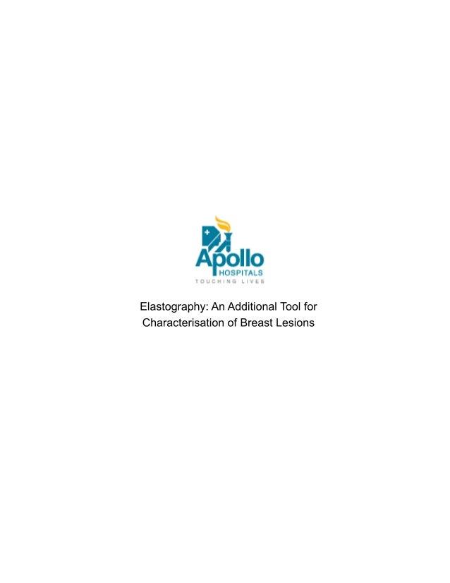 Elastography:AnAdditionalToolfor CharacterisationofBreastLesions