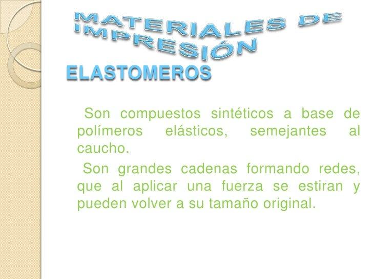 Elastomeros Slide 2