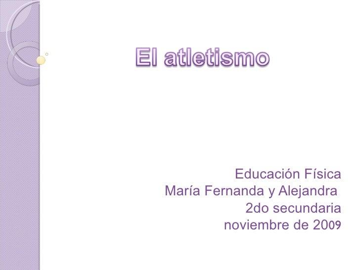Educación Física María Fernanda y Alejandra  2do secundaria noviembre de 20 09