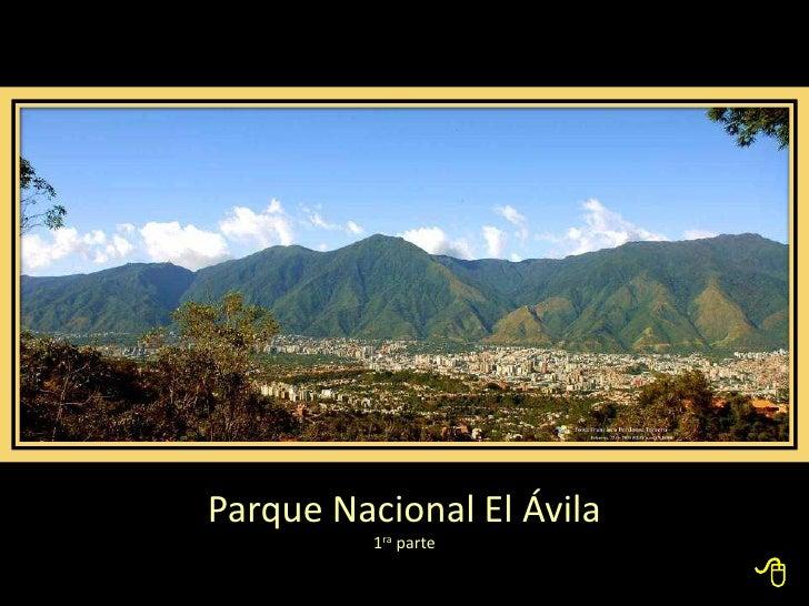 Parque Nacional El Ávila           1ra parte                             