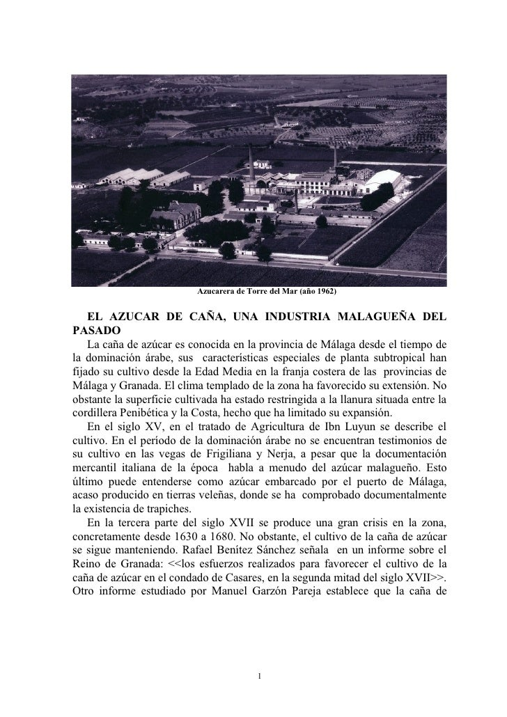 Azucarera de Torre del Mar (año 1962)       EL AZUCAR DE CAÑA, UNA INDUSTRIA MALAGUEÑA DEL PASADO     La caña de azúcar es...