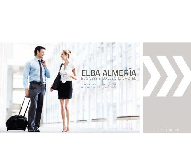 ELBA CONVENTION HOTEL ALMERÍA BUSINESS & momentos de ocio  HOTELESELBA.COM