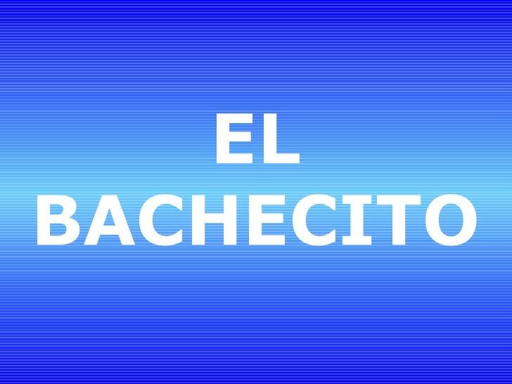 EL BACHECITO