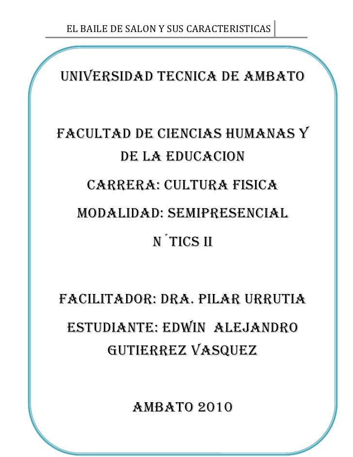 UNIVERSIDAD TECNICA DE AMBATOFACULTAD DE CIENCIAS HUMANAS Y DE LA EDUCACIONCARRERA: CULTURA FISICAMODALIDAD: SEMIPRESENCIA...