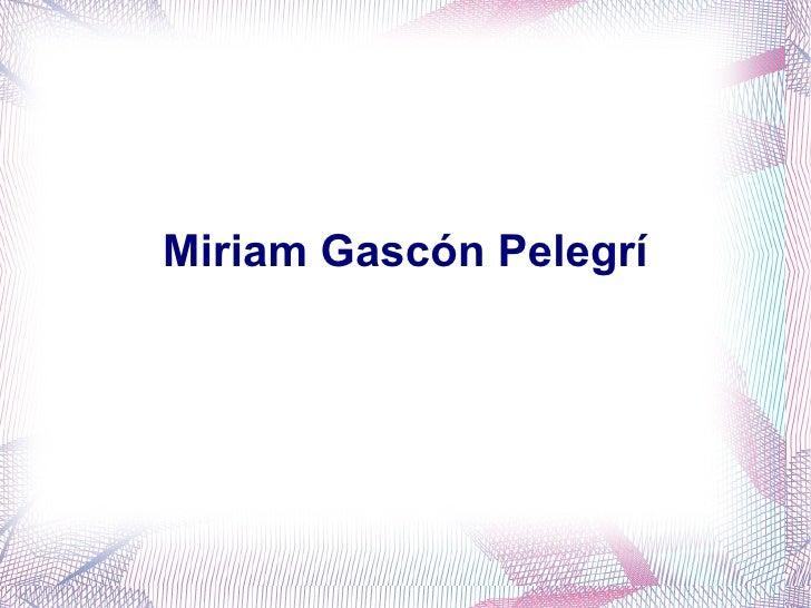 Miriam Gascón Pelegrí