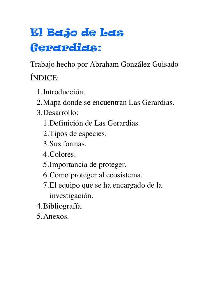 El Bajo de Las Gerardias:<br />Trabajo hecho por Abraham González Guisado<br />ÍNDICE:<br />Introducción.<br />Mapa donde ...