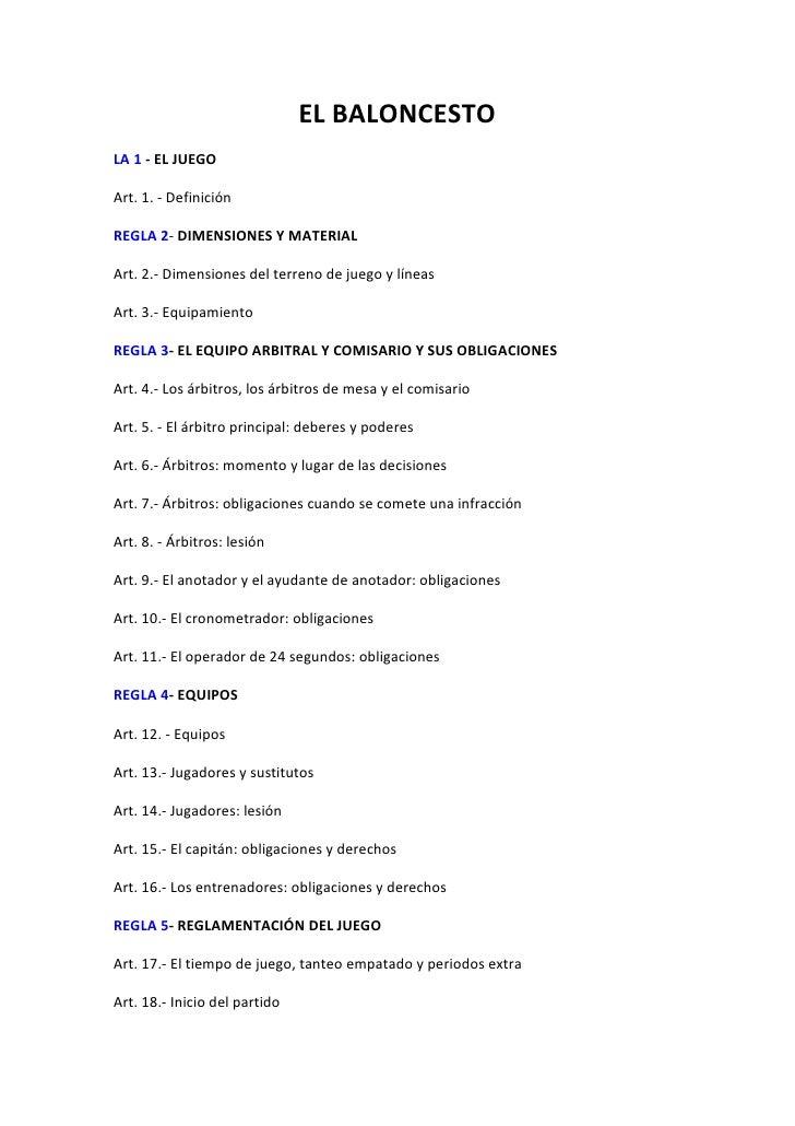 EL BALONCESTOLA 1 - EL JUEGOArt. 1. - DefiniciónREGLA 2- DIMENSIONES Y MATERIALArt. 2.- Dimensiones del terreno de juego y...