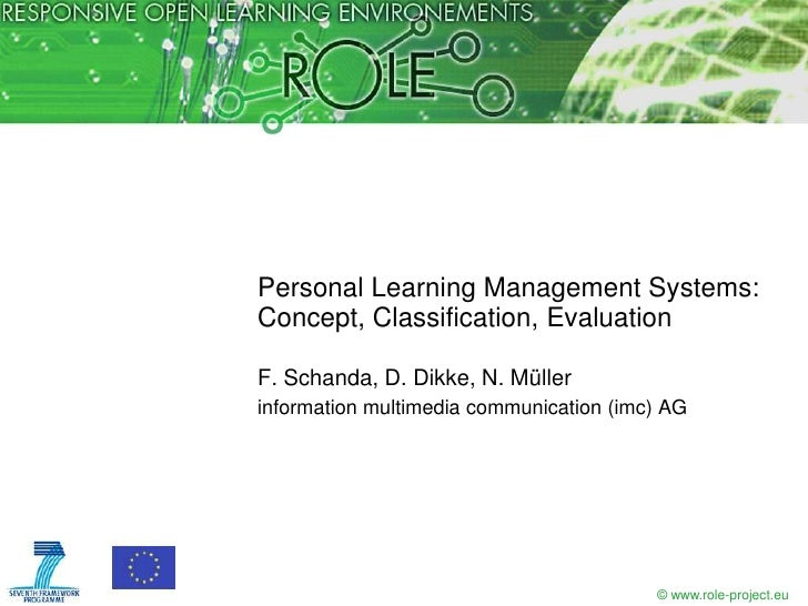 Personal Learning Management Systems:Concept, Classification, EvaluationF. Schanda, D. Dikke, N. Müllerinformation multime...