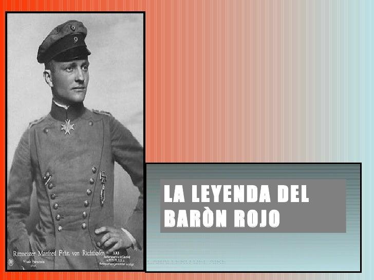 LA LEYENDA DEL BARÒN ROJO