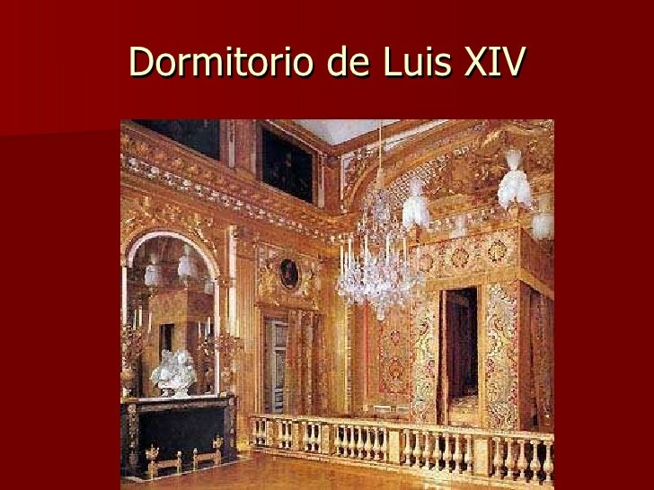 El barroco luis xiv - Dormitorio barroco ...