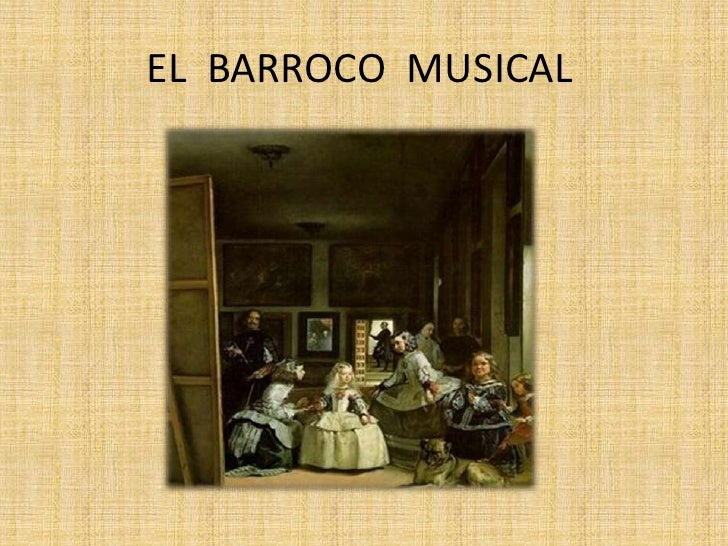 EL  BARROCO  MUSICAL<br />