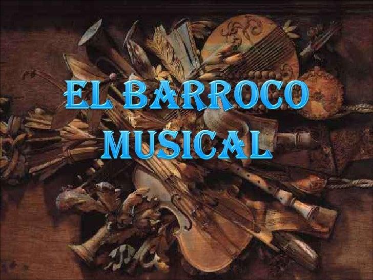 EL BARROCO MUSICAL<br />
