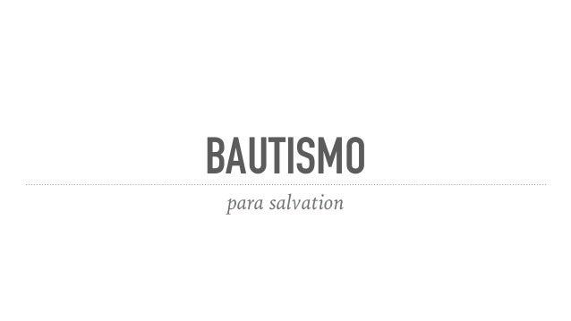 BAUTISMO para salvation