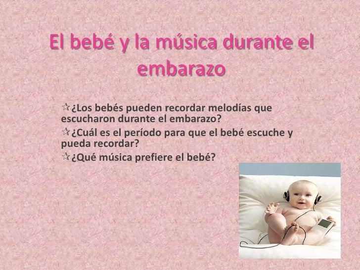El Bebé Y La MúSica Durante El Embarazo