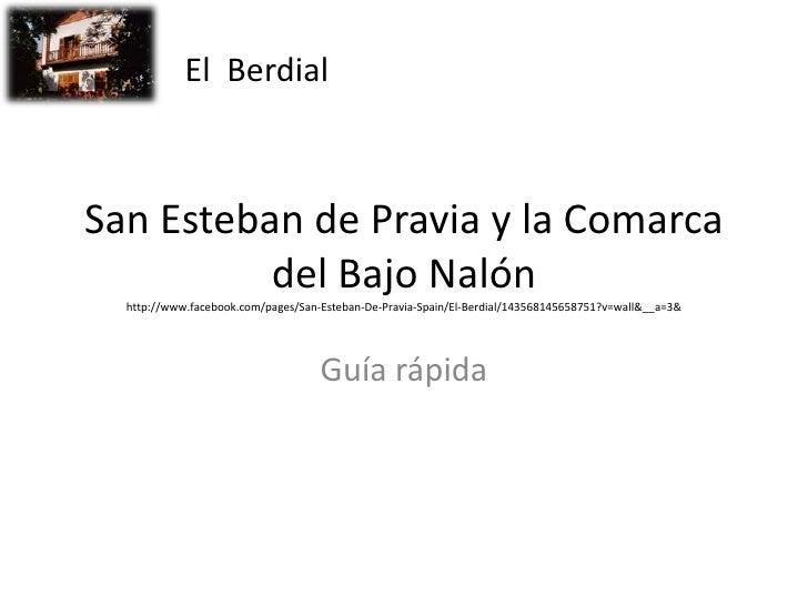 San Esteban de Pravia y la Comarca del Bajo Nalónhttp://www.facebook.com/pages/San-Esteban-De-Pravia-Spain/El-Berdial/1435...