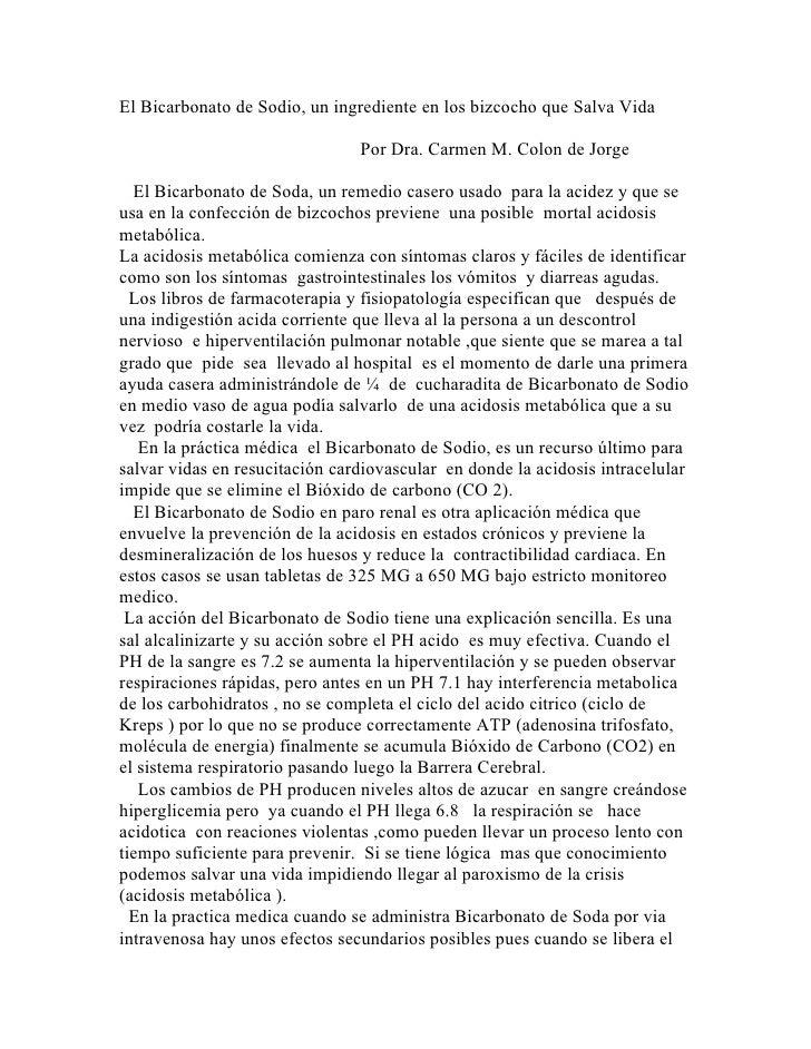 El Bicarbonato de Sodio, un ingrediente en los bizcocho que Salva Vida                                  Por Dra. Carmen M....