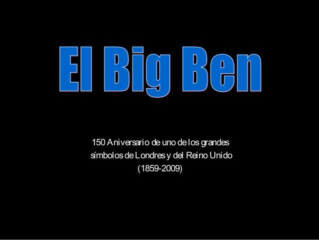 150 Aniversario deuno delosgrandes símbolosdeLondresy del Reino Unido (1859-2009)