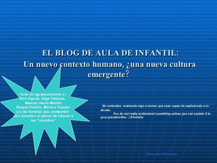 EL BLOG DE AULA DE INFANTIL:  Un nuevo contexto humano, ¿una nueva cultura emergente? No entiendes  realmente algo a menos...