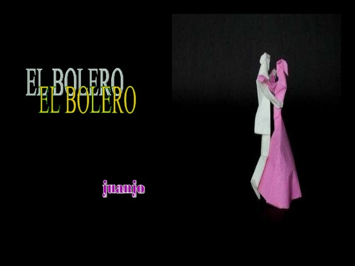 juanjo EL BOLERO
