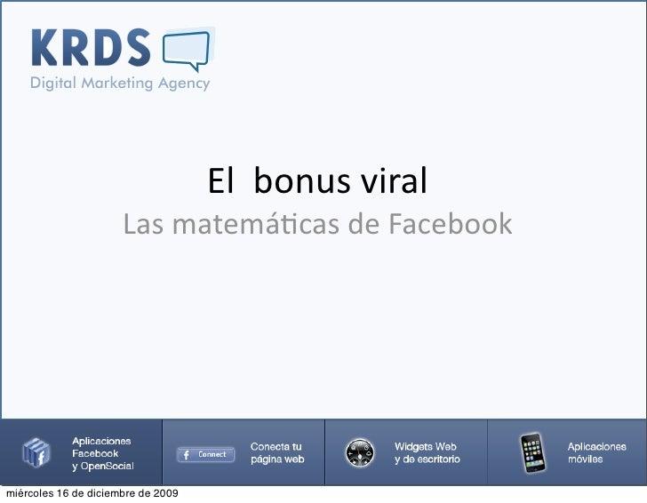 Elbonusviral                       Lasmatemá2casdeFacebook     miércoles 16 de diciembre de 2009