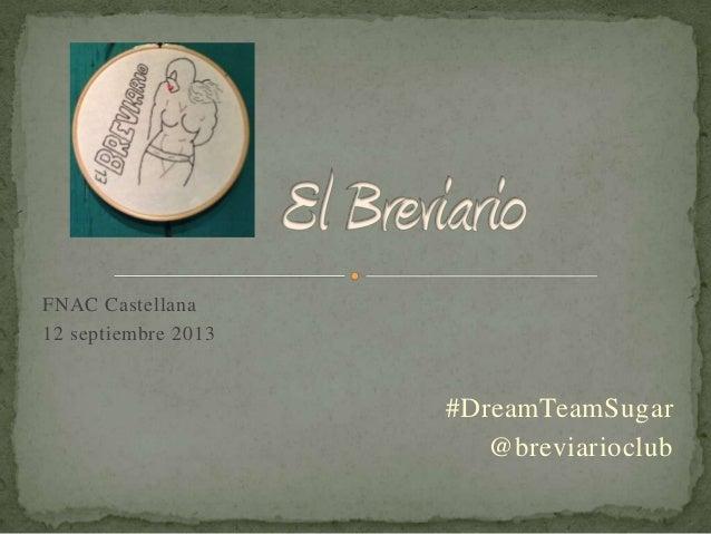FNAC Castellana 12 septiembre 2013 #DreamTeamSugar @breviarioclub