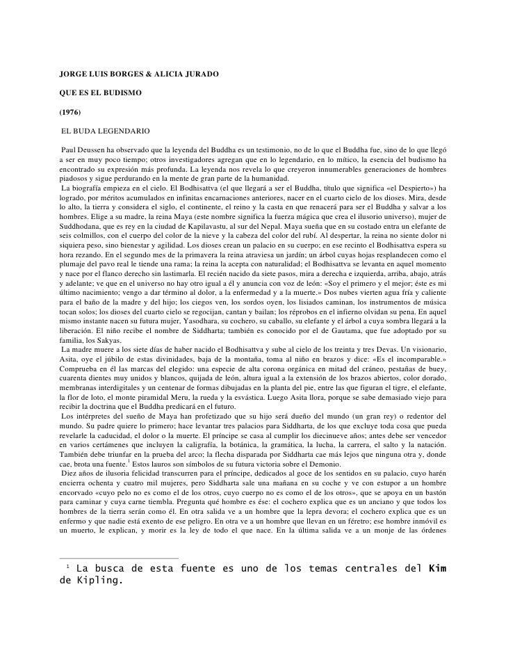 JORGE LUIS BORGES & ALICIA JURADO  QUE ES EL BUDISMO  (1976)  EL BUDA LEGENDARIO   Paul Deussen ha observado que la leyend...