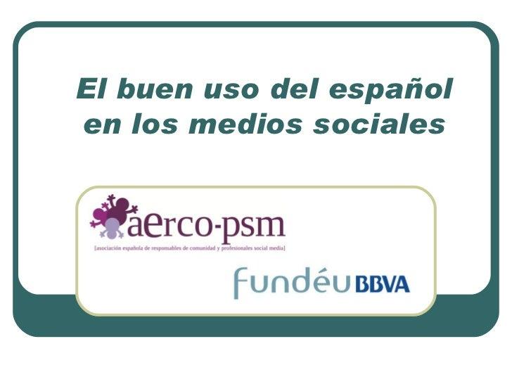 El buen uso del españolen los medios sociales