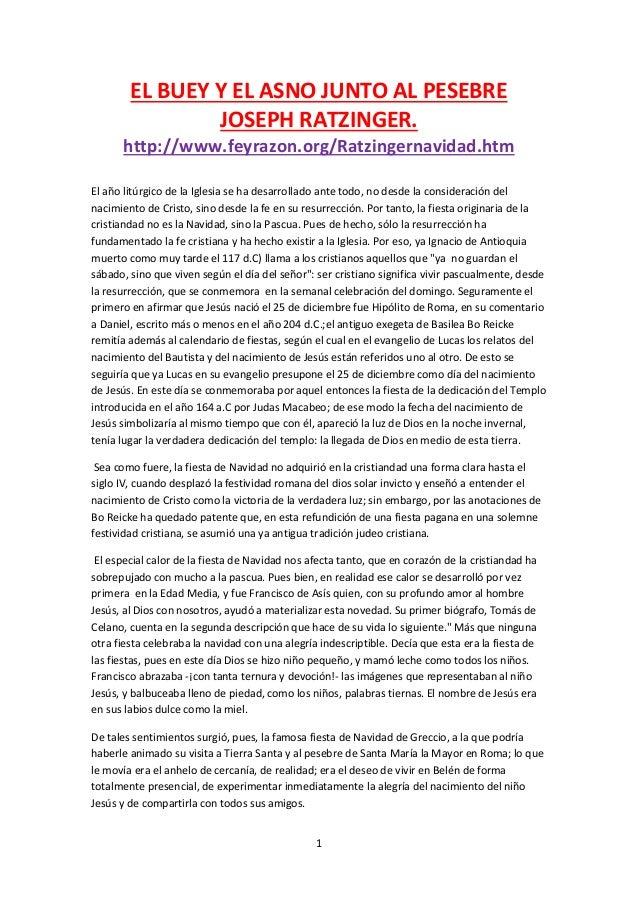 EL BUEY Y EL ASNO JUNTO AL PESEBRE                JOSEPH RATZINGER.      http://www.feyrazon.org/Ratzingernavidad.htmEl añ...