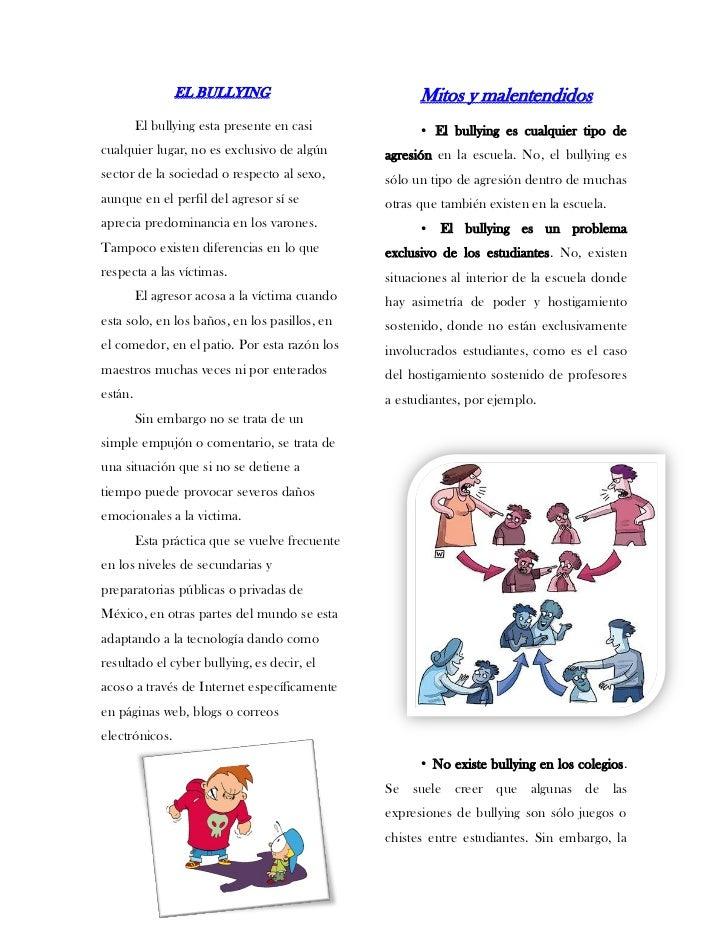 EL BULLYING                            Mitos y malentendidos         El bullying esta presente en casi             • El bu...