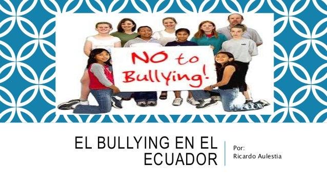 El Bullying en el Ecuador