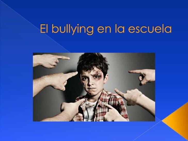    Es una conducta de persecución física o    psicológica que realiza el alumno contra otro, al    que elige como víctima...