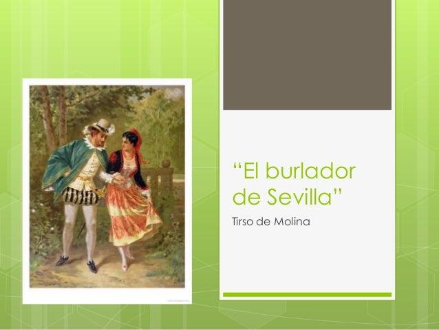 """""""El burladorde Sevilla""""Tirso de Molina"""