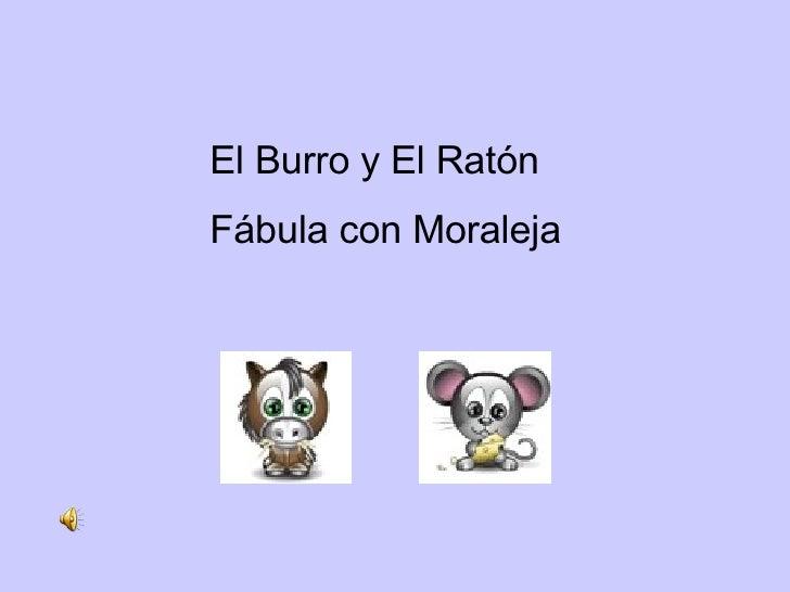 El Burro y El Ratón Fábula con Moraleja